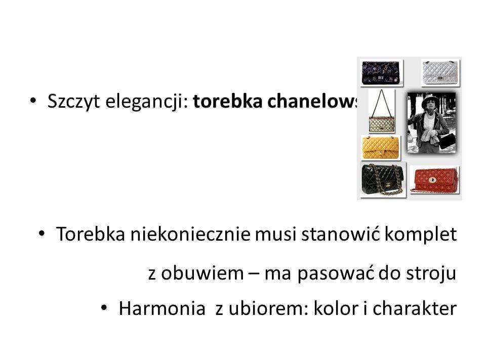 Szczyt elegancji: torebka chanelowska Torebka niekoniecznie musi stanowić komplet z obuwiem – ma pasować do stroju Harmonia z ubiorem: kolor i charakter