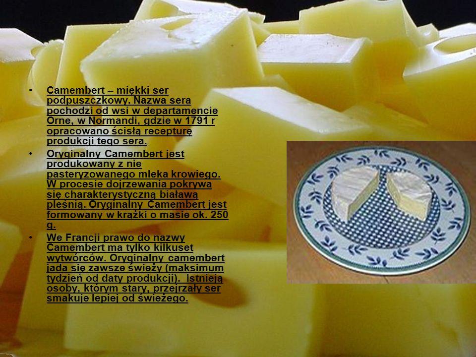 Camembert – miękki ser podpuszczkowy.
