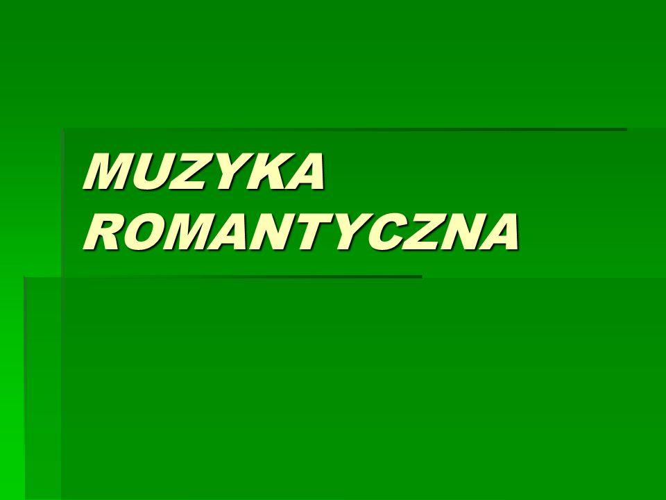 MUZYKA ROMANTYCZNA