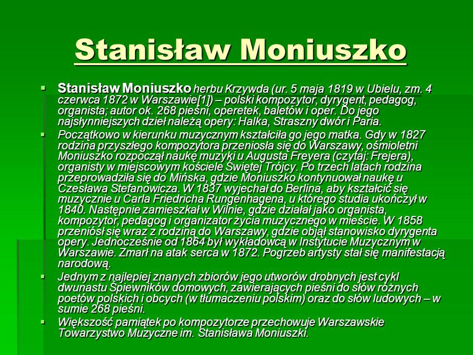 Stanisław Moniuszko  Stanisław Moniuszko herbu Krzywda (ur.