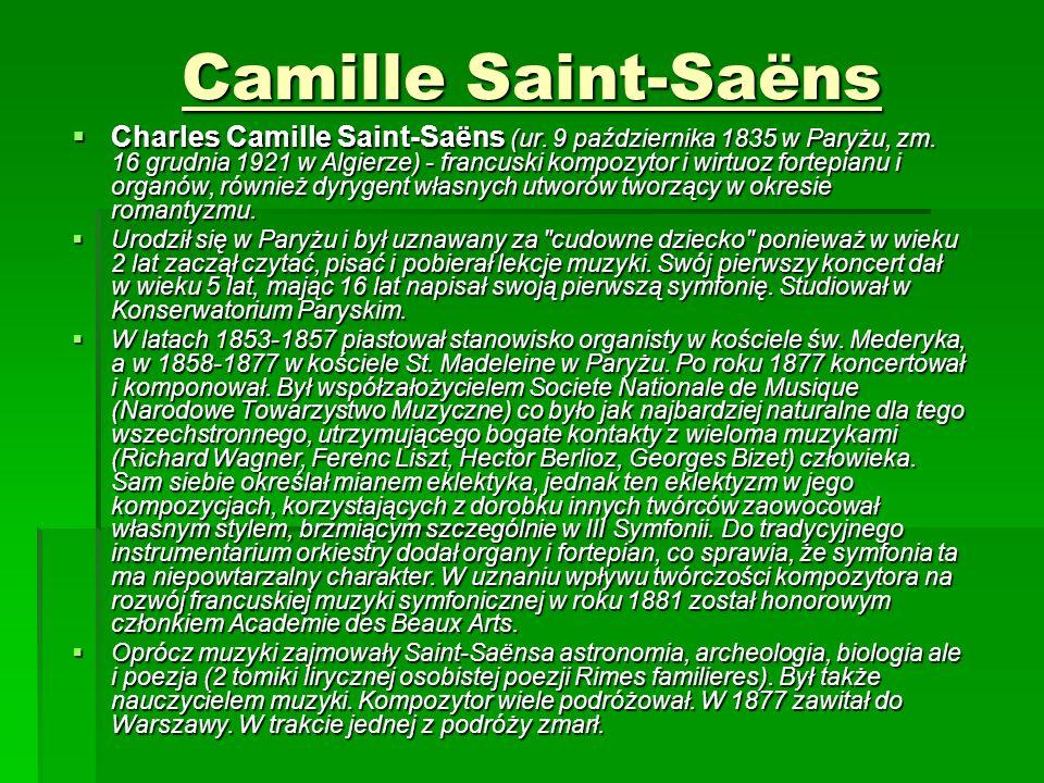 Camille Saint-Saëns  Charles Camille Saint-Saëns (ur.