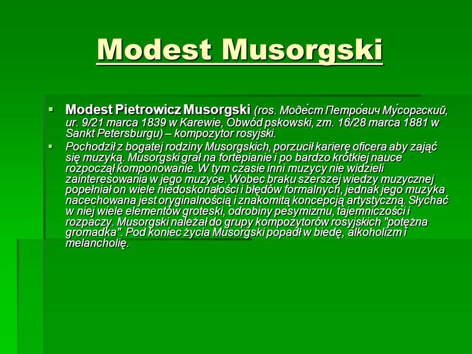 Modest Musorgski  Modest Pietrowicz Musorgski (ros.