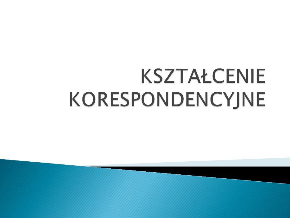   Przyjmując za Józefem Półturzyckim definicję UNESCO z 1979 roku,, za kształcenie korespondencyjne uważa się:  Edukację prowadzoną przez pośrednictwo i pomoc poczty bez kontaktów bezpośredniej edukacji między nauczycielem a uczniem.