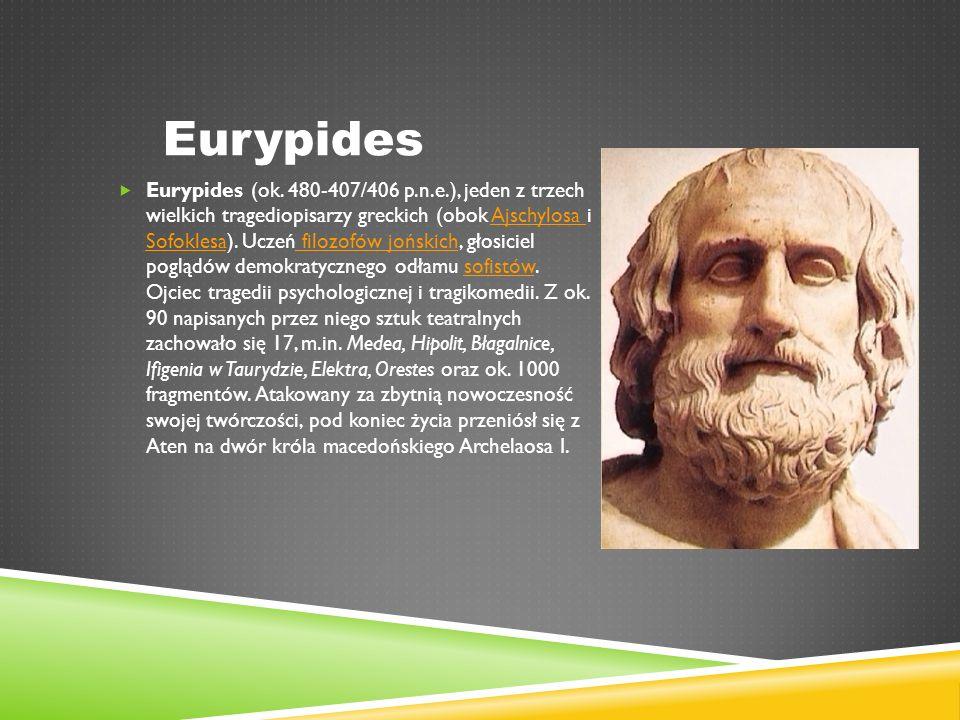 Eurypides  Eurypides (ok.