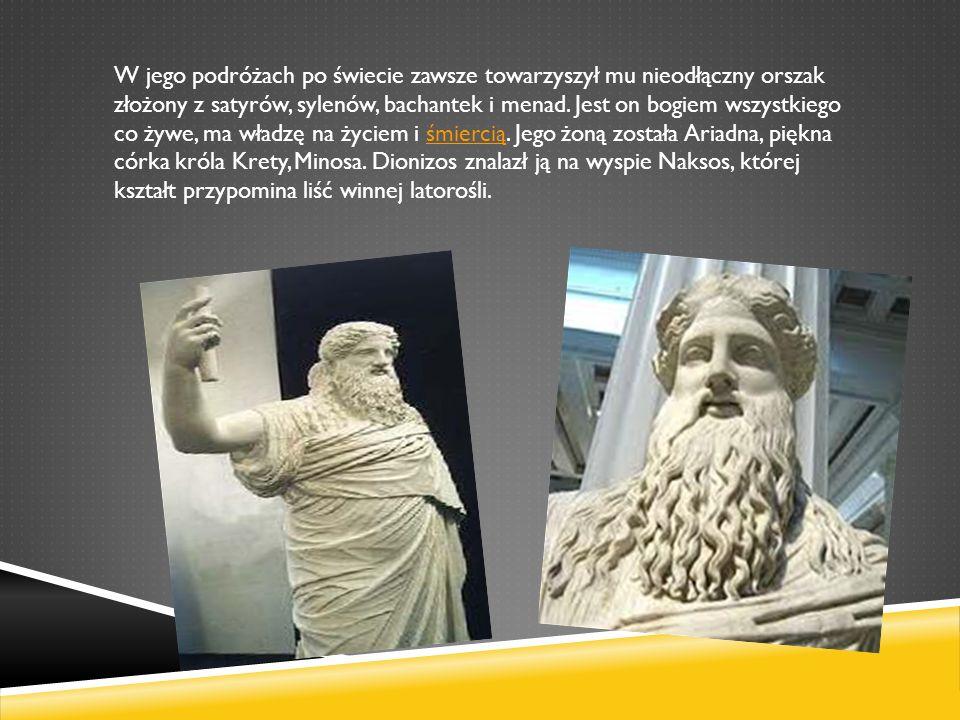 W jego podróżach po świecie zawsze towarzyszył mu nieodłączny orszak złożony z satyrów, sylenów, bachantek i menad.