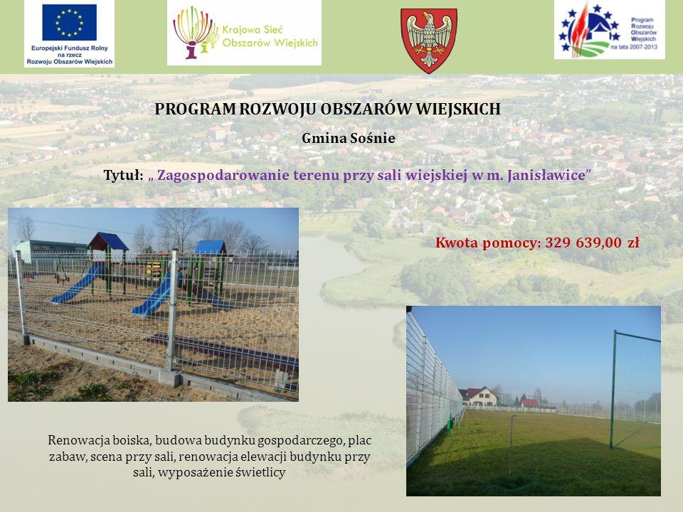 """Gmina Sośnie Tytuł: """" Zagospodarowanie terenu przy sali wiejskiej w m."""