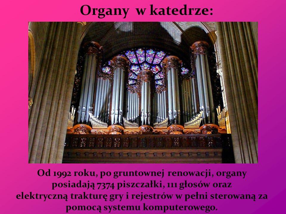 Organy w katedrze: Od 1992 roku, po gruntownej renowacji, organy posiadają 7374 piszczałki, 111 głosów oraz elektryczną trakturę gry i rejestrów w peł