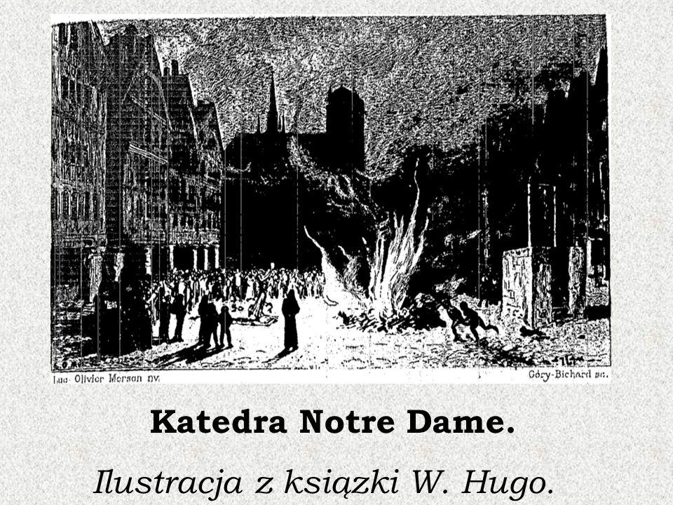 Katedra Notre Dame. I lustracja z ksiązki W. Hugo.