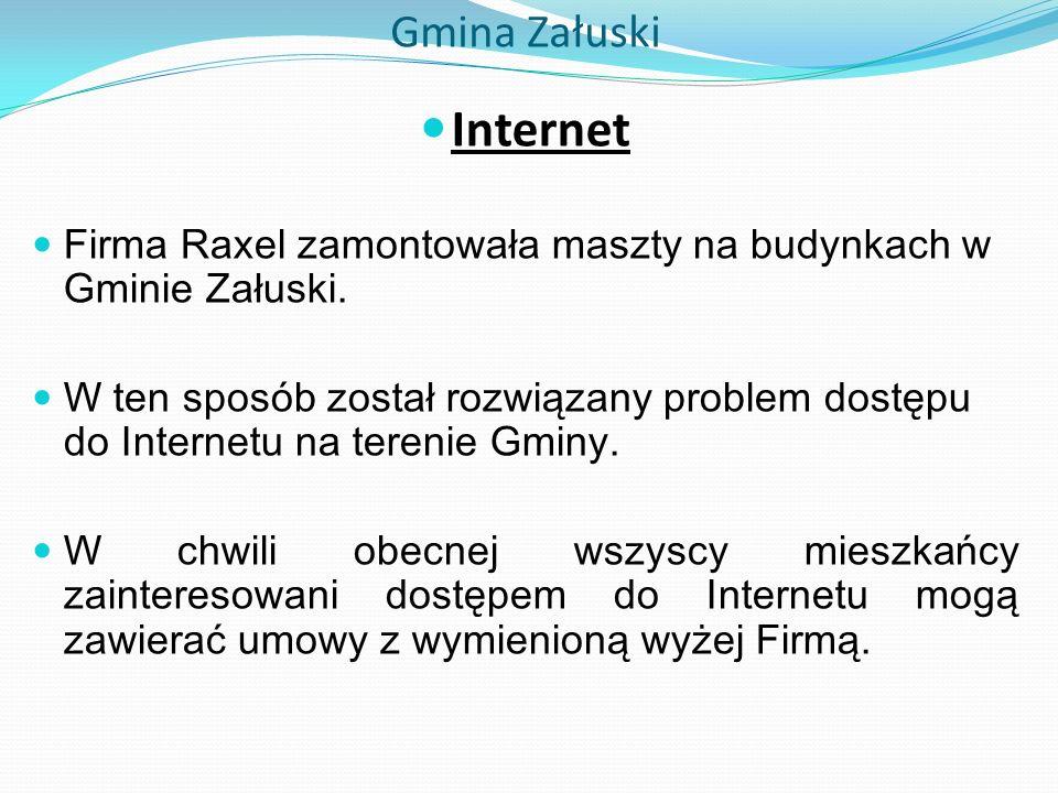 Gmina Załuski Internet Firma Raxel zamontowała maszty na budynkach w Gminie Załuski.