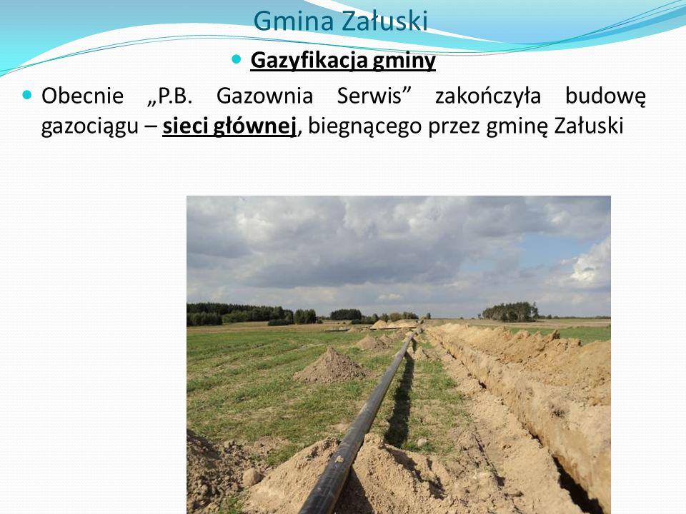 """Gmina Załuski Gazyfikacja gminy Obecnie """"P.B."""