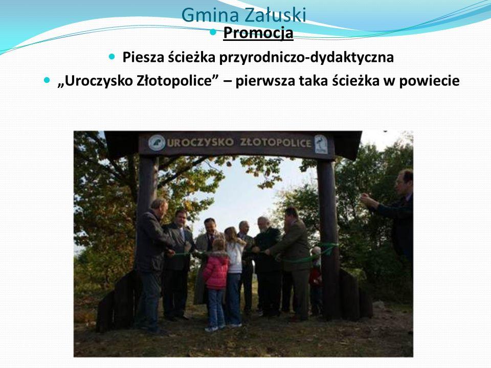 """Gmina Załuski Promocja Piesza ścieżka przyrodniczo-dydaktyczna """"Uroczysko Złotopolice – pierwsza taka ścieżka w powiecie"""