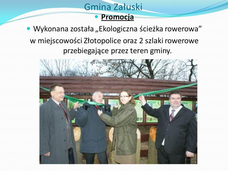 """Gmina Załuski Promocja Wykonana została """"Ekologiczna ścieżka rowerowa w miejscowości Złotopolice oraz 2 szlaki rowerowe przebiegające przez teren gminy."""