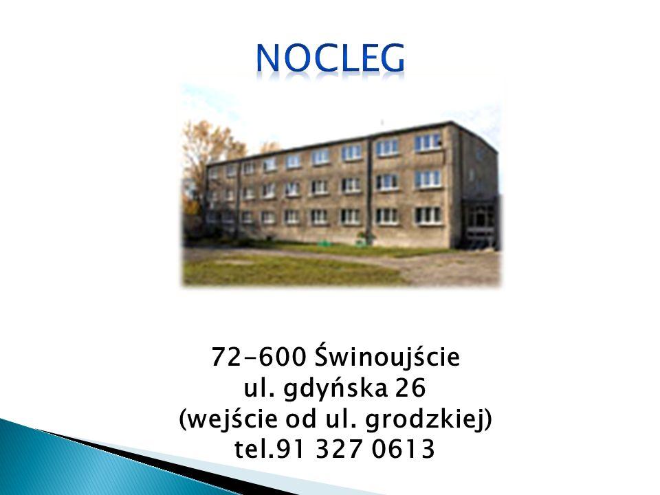 72-600 Świnoujście ul. gdyńska 26 (wejście od ul. grodzkiej) tel.91 327 0613