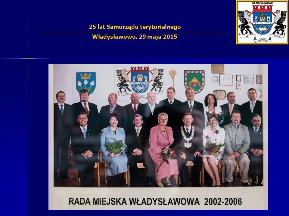 25-lecie Samorz ą du we W ł adys ł awowie IV kadencja 2002 – 2006 25 lat Samorządu terytorialnego Władysławowo, 29 maja 2015 Siwa Henryk Skowronek Zbi