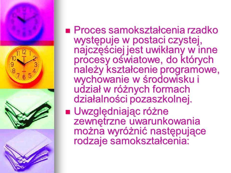 Bogdan Suchodolski wymienia cztery grupy g ł ównych potrzeb kieruj ą cych d ąż eniami samokszta ł ceniowymi, s ą to… 1) potrzeby poznania ś wiata, 1)