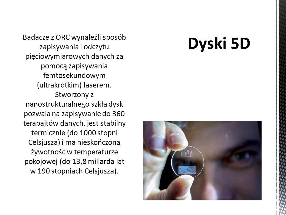 Badacze z ORC wynaleźli sposób zapisywania i odczytu pięciowymiarowych danych za pomocą zapisywania femtosekundowym (ultrakrótkim) laserem.