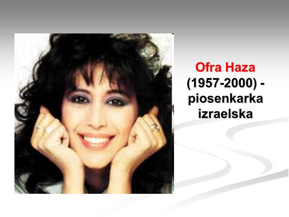 Ofra Haza (1957-2000) - piosenkarka izraelska