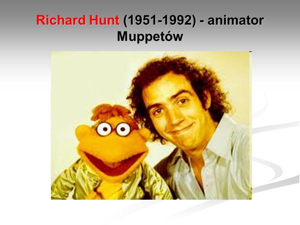 Richard Hunt (1951-1992) - animator Muppetów