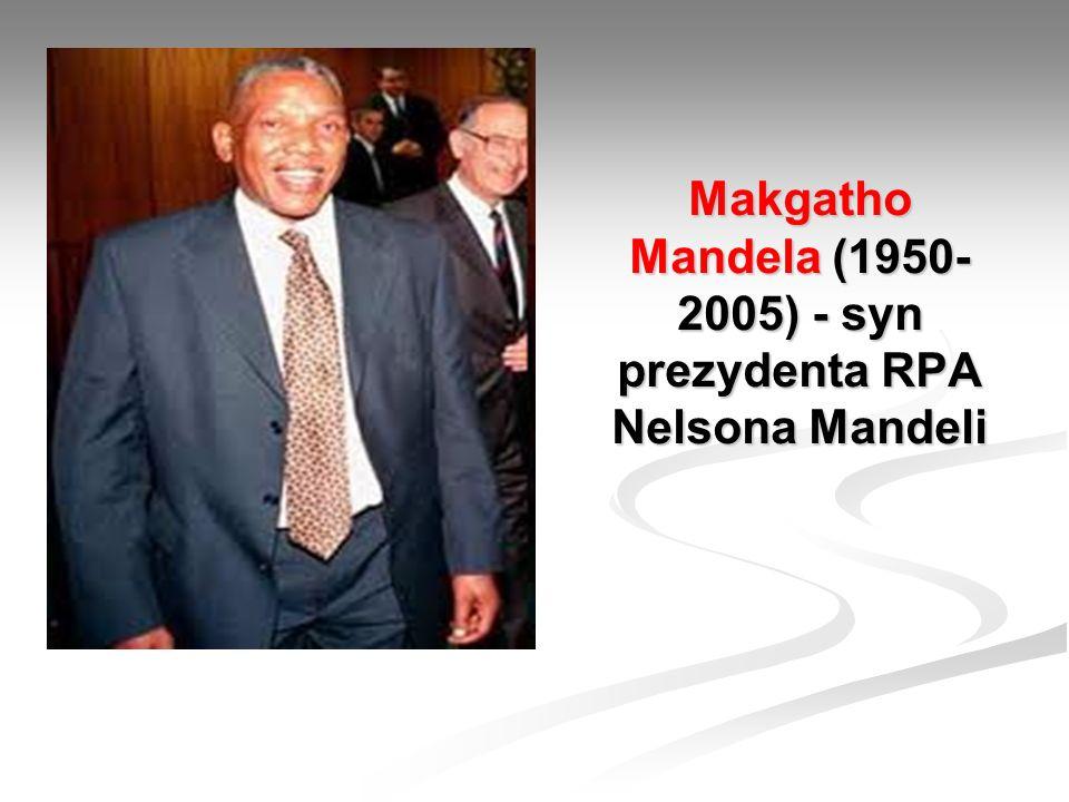 Makgatho Mandela (1950- 2005) - syn prezydenta RPA Nelsona Mandeli