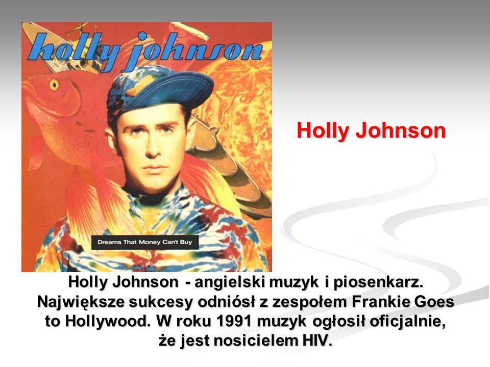 Holly Johnson - angielski muzyk i piosenkarz.