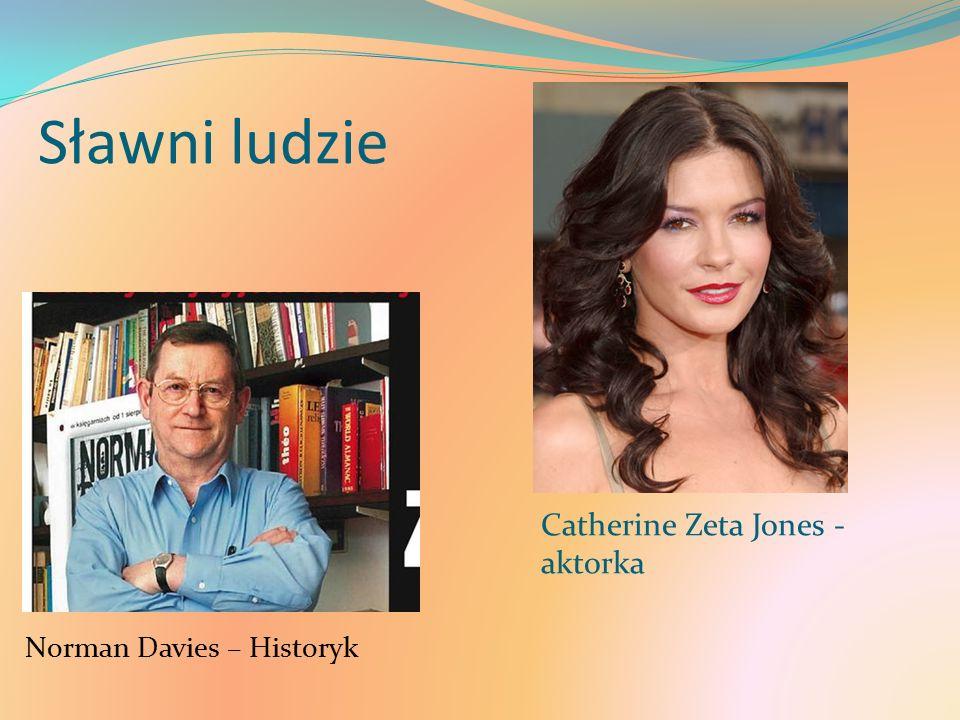 Sławni ludzie Catherine Zeta Jones - aktorka Norman Davies – Historyk