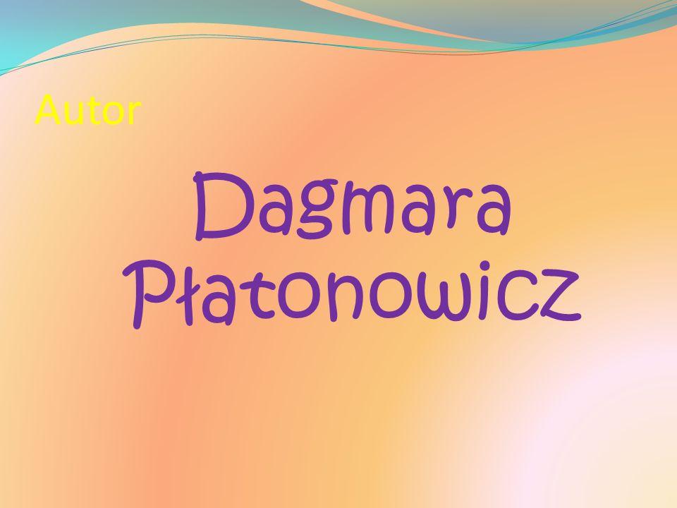 Autor Dagmara Płatonowicz