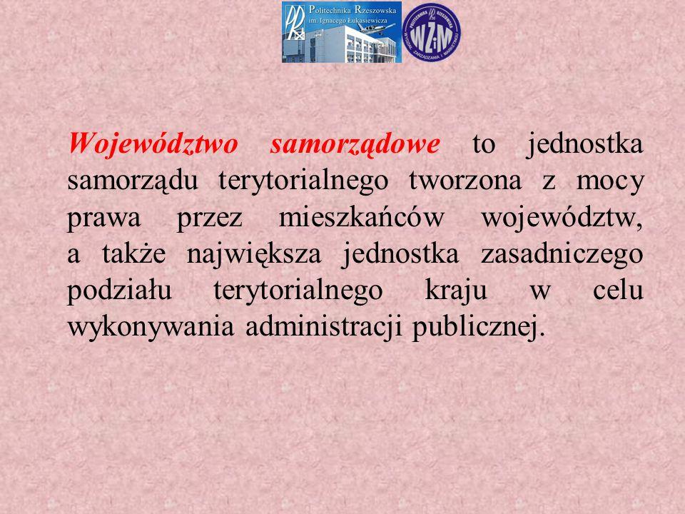 Województwo samorządowe to jednostka samorządu terytorialnego tworzona z mocy prawa przez mieszkańców województw, a także największa jednostka zasadni