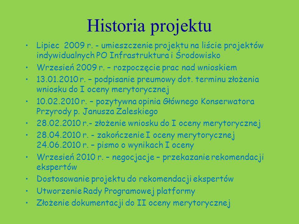 Historia projektu Lipiec 2009 r.