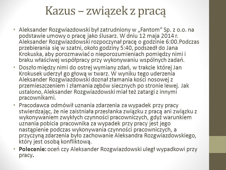 """Kazus – związek z pracą Aleksander Rozgwiazdowski był zatrudniony w """"Fantom Sp."""