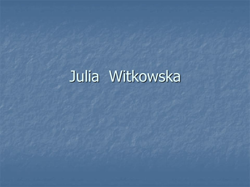Julia Witkowska