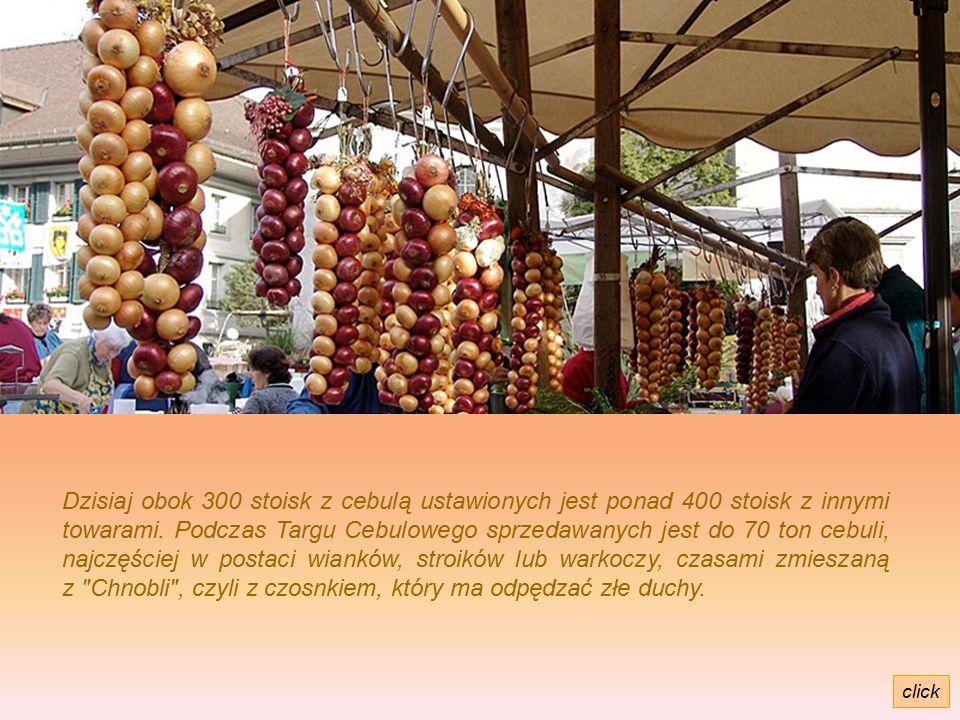 Dzisiaj obok 300 stoisk z cebulą ustawionych jest ponad 400 stoisk z innymi towarami.