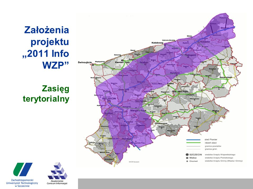 """Założenia projektu """"2011 Info WZP Zasięg terytorialny"""