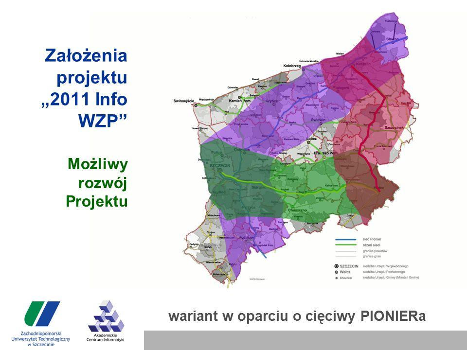 """Założenia projektu """"2011 Info WZP Możliwy rozwój Projektu wariant w oparciu o cięciwy PIONIERa"""
