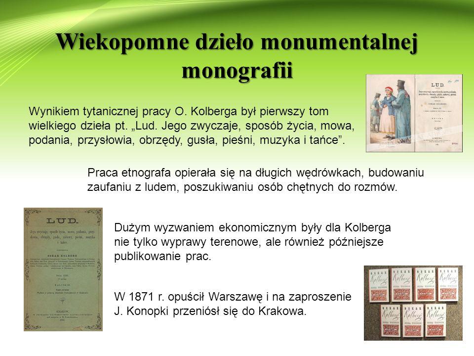 Wiekopomne dzieło monumentalnej monografii Wynikiem tytanicznej pracy O.