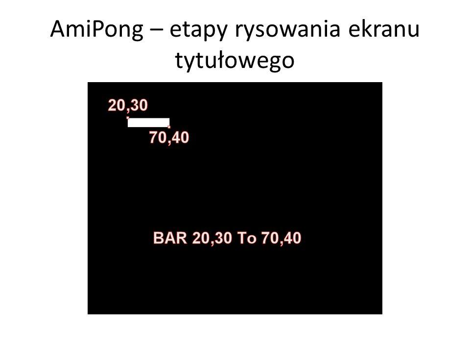 AmiPong – etapy rysowania ekranu tytułowego
