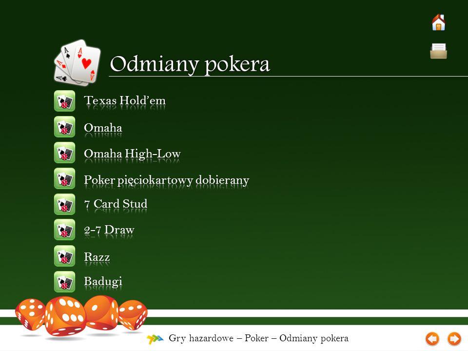 Gry hazardowe – Poker – Odmiany pokera