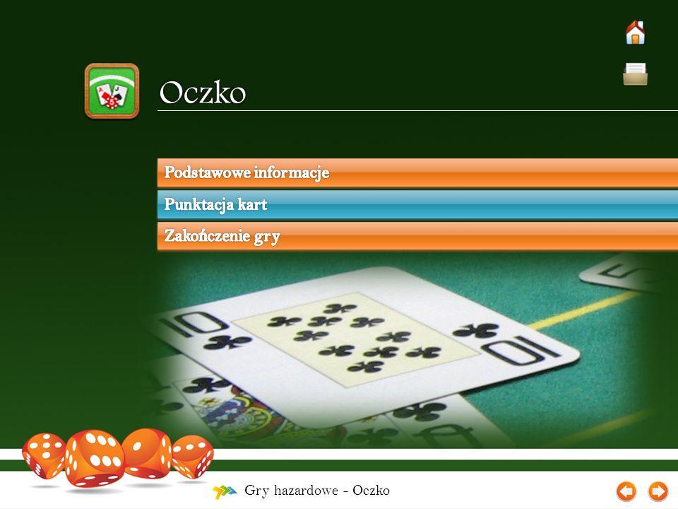 Gry hazardowe - Oczko