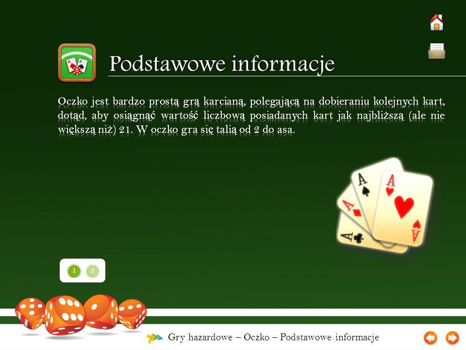 Gry hazardowe – Oczko – Podstawowe informacje 12