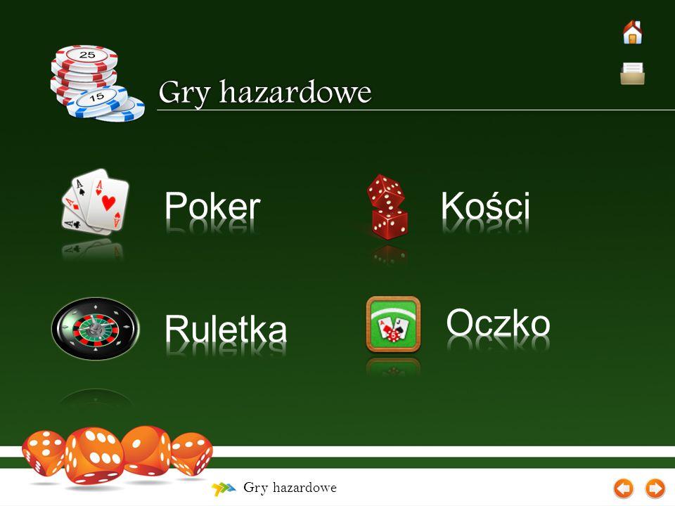 Gry hazardowe – Poker – Uk ł ady kart Pi ęć kart w tym samym kolorze.
