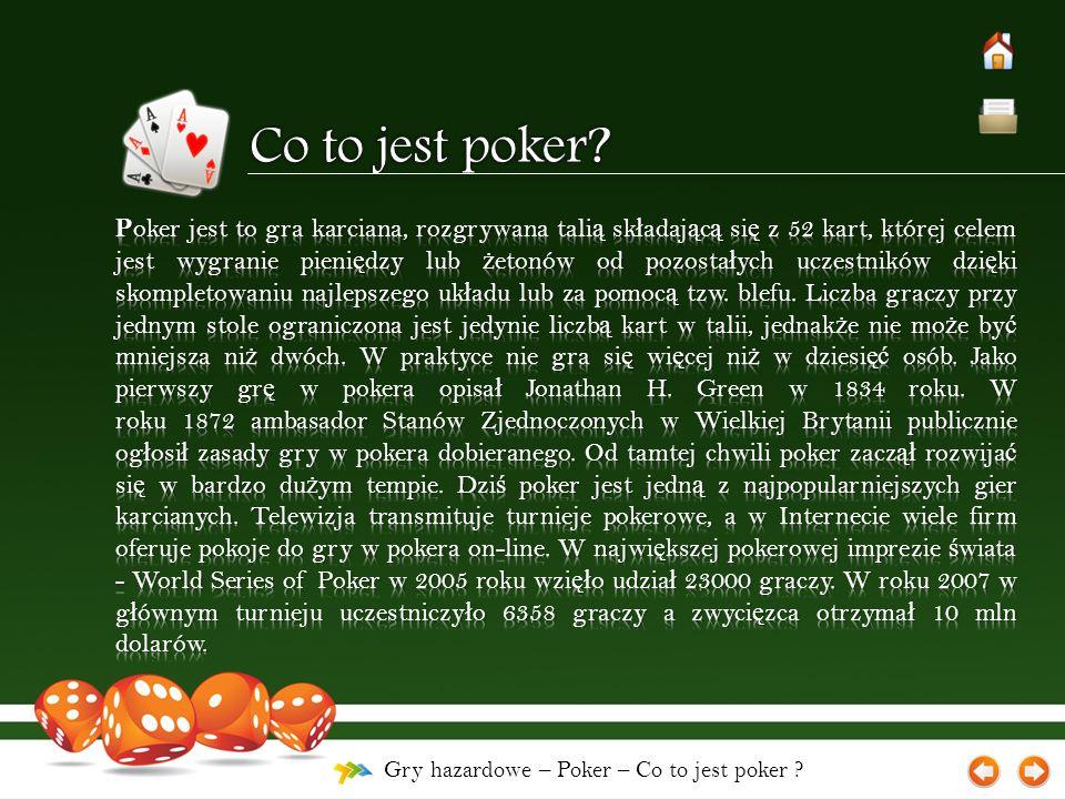 Gry hazardowe – Poker – Zasady Rodzaje zagra ń Rodzaje gier