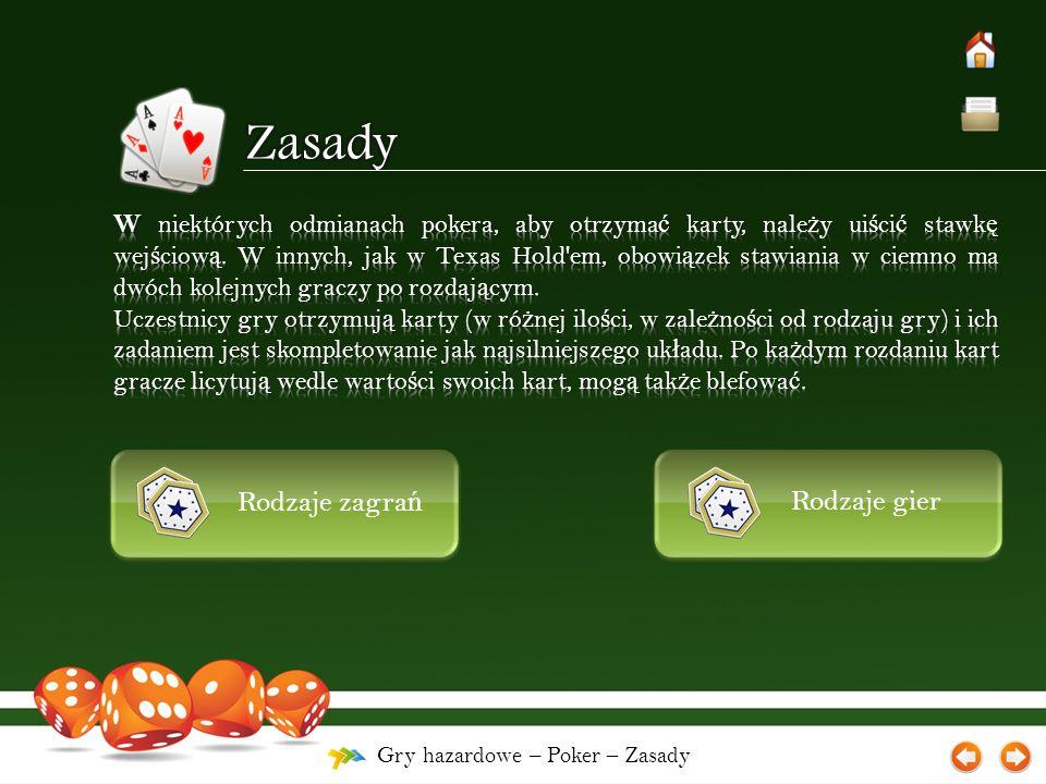 Gry hazardowe – Poker – Uk ł ady kart Je ś li dwóch graczy ma po dwie pary, wygrywa ten, który ma najwy ż sz ą par ę.