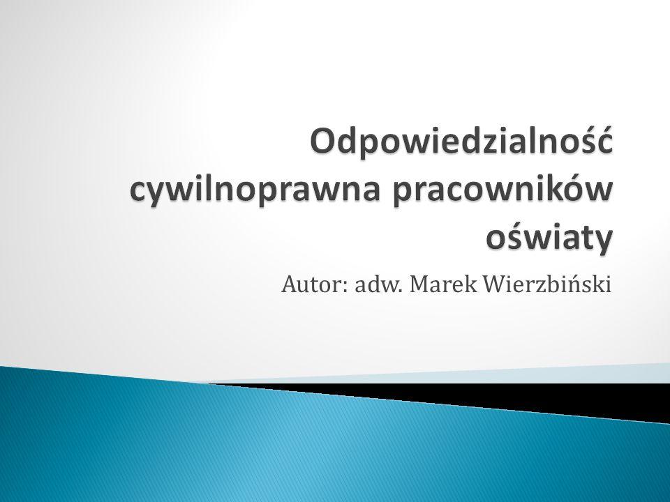 Autor: adw. Marek Wierzbiński