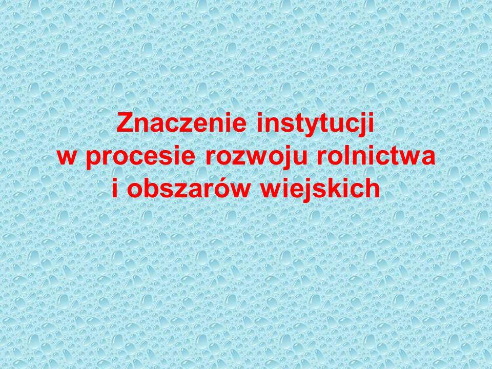 Tematyka wykładów: 1.Nowa ekonomia instytucjonalna 2.Kluczowe pojęcia nowej ekonomii instytucjonalnej 3.System instytucjonalny rolnictwa