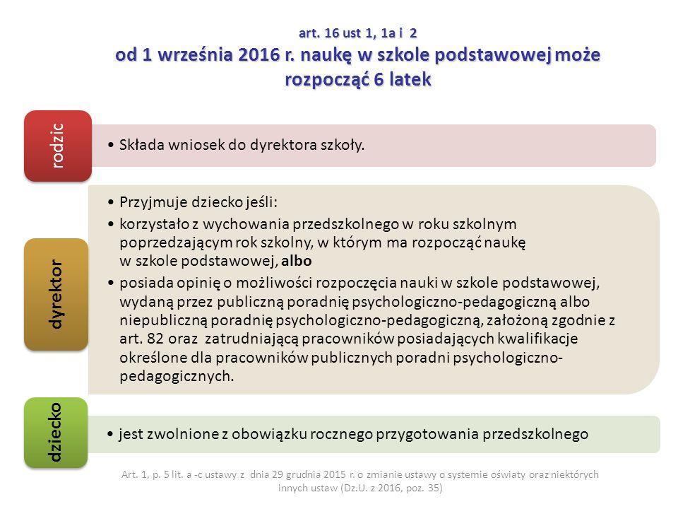 art. 16 ust 1, 1a i 2 od 1 września 2016 r.