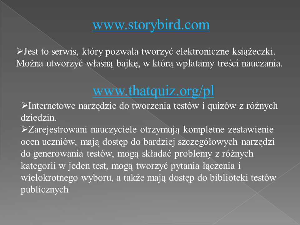 www.storybird.com  Jest to serwis, który pozwala tworzyć elektroniczne książeczki.