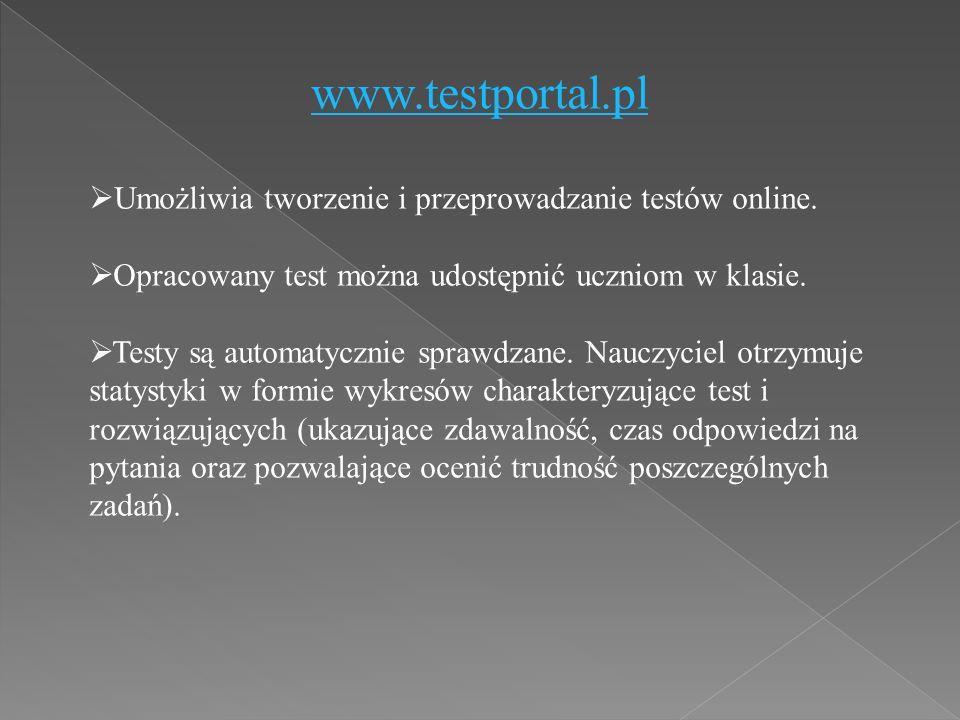 www.testportal.pl  Umożliwia tworzenie i przeprowadzanie testów online.