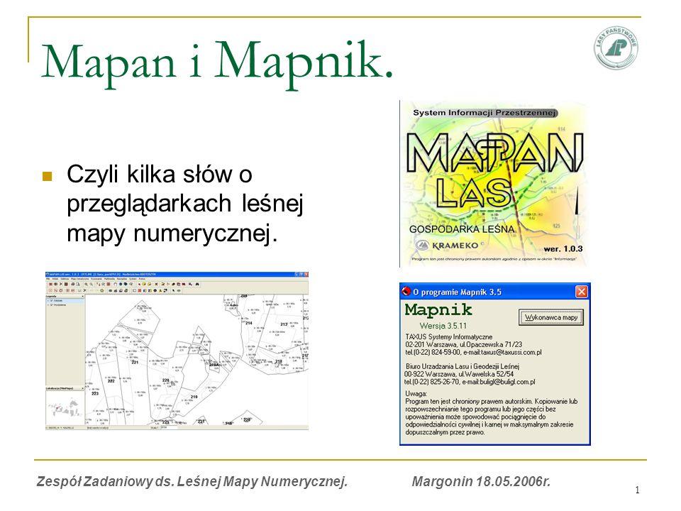 1 Mapan i Mapnik. Czyli kilka słów o przeglądarkach leśnej mapy numerycznej.