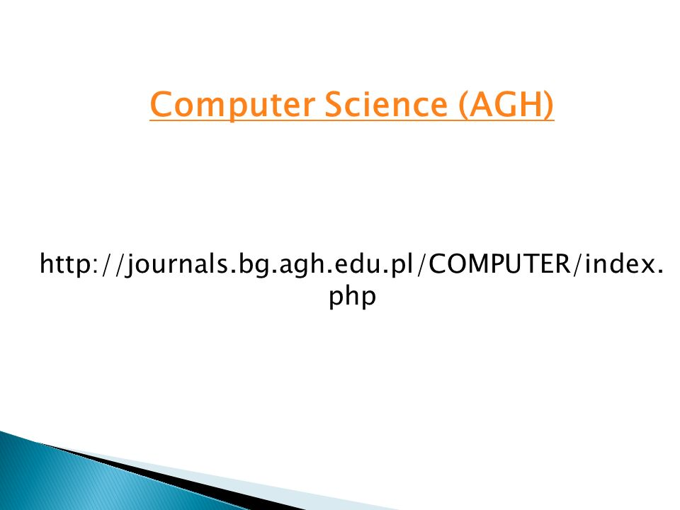 Computer Science (AGH) http://journals.bg.agh.edu.pl/COMPUTER/index. php