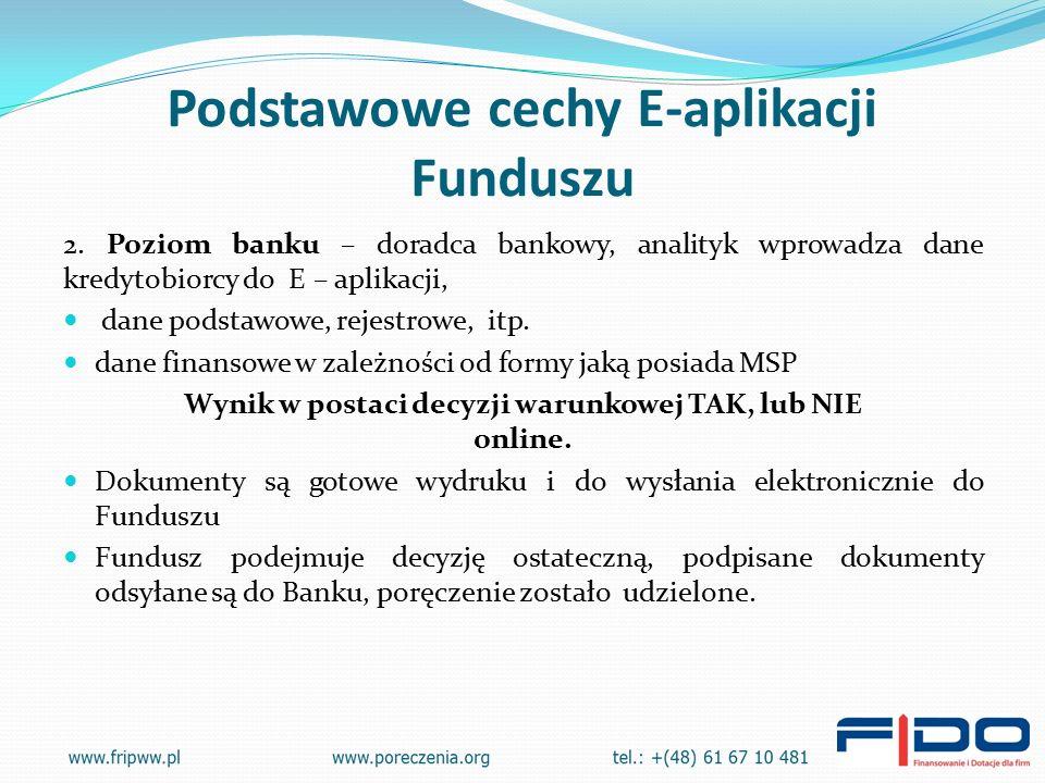 Podstawowe cechy E-aplikacji Funduszu 2.