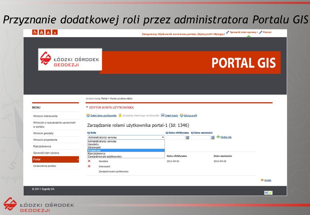 Przyznanie dodatkowej roli przez administratora Portalu GIS